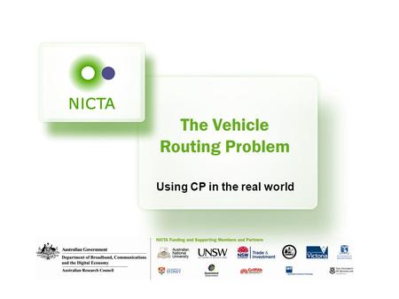 The Vehicle Routing Problem Using CP in the real world.