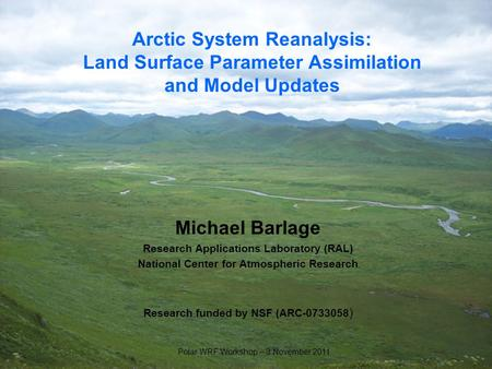 Michael Barlage Research Applications Laboratory (RAL)