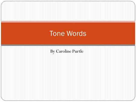 By Caroline Purtle Tone Words. Benevolent characterized by or expressing goodwill or kindly feelings Synonym: good, kind, humane, generous, liberal, benign,