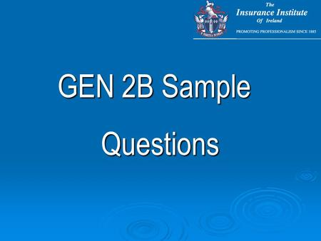 GEN 2B Sample Questions. Sample Multi-Choice Questions.
