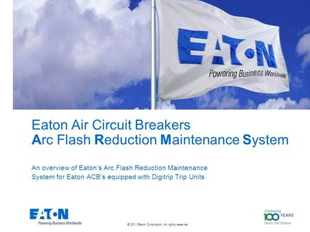 Eaton Air Circuit Breakers Arc Flash Reduction Maintenance System