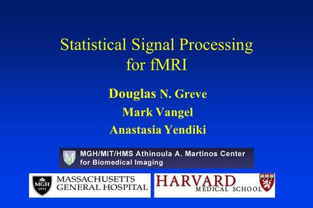 Statistical Signal Processing for fMRI