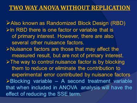 TWO WAY ANOVA WITHOUT REPLICATION