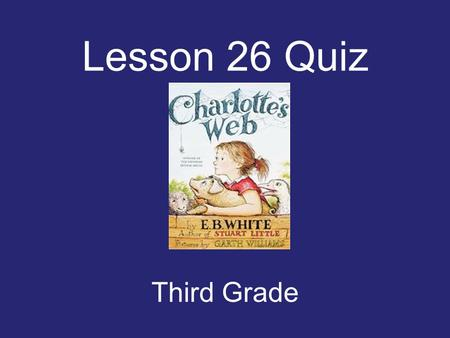 Lesson 26 Quiz Third Grade She started to _____ when she heard the music. boasting sway sedentary.