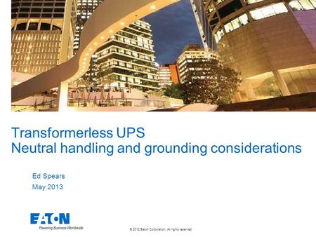 Transformerless UPS Neutral handling and grounding considerations