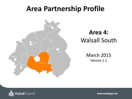 Area 4: Walsall South March 2015 Version 1.1