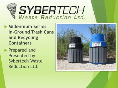 Millennium Series   In-Ground Trash Cans  and Recycling  Containers