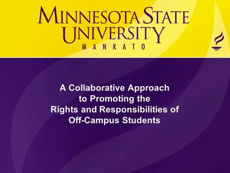 A Collaborative Approach to Promoting the Rights and Responsibilities of Off-Campus Students.
