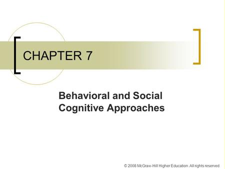 Behaviorial and Social/Cognitive Approaches to Forming Habits
