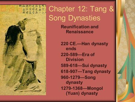 Chapter 12: Tang & Song Dynasties