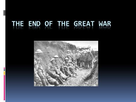 The End of the Great War.