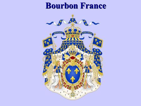 Bourbon France. Establishment of the Bourbon Dynasty Between 1562 and 1589, civil war broke out throughout France between Catholics and French protestant.