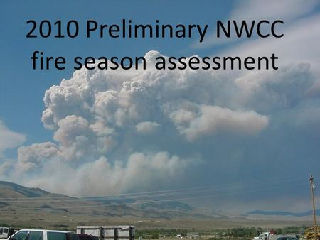 2010 Preliminary NWCC fire season assessment. SNOWPACK BASINS PERCENTAGE OF NORMAL.