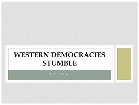 Western Democracies Stumble