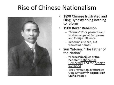 "Rise of Chinese Nationalism 1898 Chinese frustrated and Qing Dynasty doing nothing to reform 1900 Boxer Rebellion – ""Boxers"": Poor peasants and workers."
