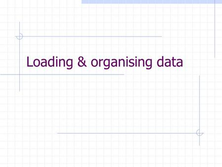 Loading & organising data. Objectives Loading data using direct-load insert Loading data into oracle tables using SQL*Loader conventional and direct paths.