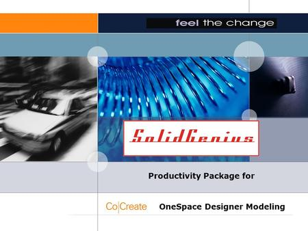 SolidGenius Productivity Package for OneSpace Designer Modeling.