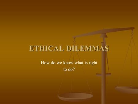 apply deontology to ethical dilemma in business