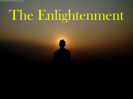 The Enlightenment. A person can understand nature and other people better by applying reason and scientific laws.