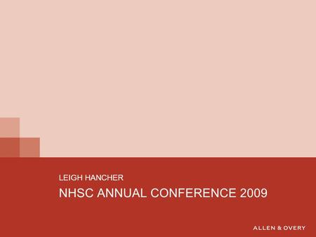 NHSC ANNUAL CONFERENCE 2009 LEIGH HANCHER. STRUCTURE OF PRESENTATION  THE SCOPE OF THE EU TREATY RULES AND IMPLICATIONS FOR THE NHS  FREE MOVEMENT 