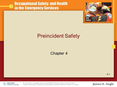 Preincident Safety 4-1 Chapter 4. Learning Objectives Describe safety considerations in the emergency response station. Explain safety considerations.
