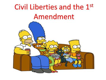 Civil Liberties and the 1 st Amendment. The Bill of Rights and the State Barron v. Baltimore (1833) Barron v. Baltimore (1833) – While the Bill of Rights.