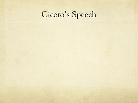 Cicero's Speech.