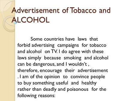 Advertisement of Tobacco and ALCOHOL