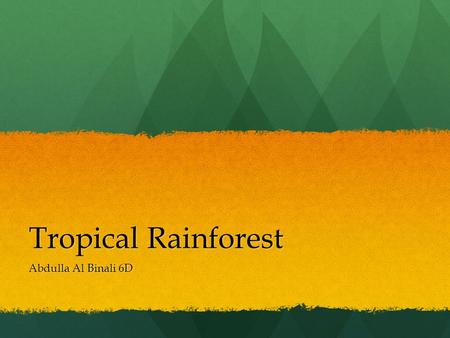Tropical Rainforest Abdulla Al Binali 6D.