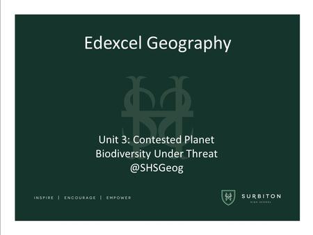 Unit 3: Contested Planet Biodiversity Under