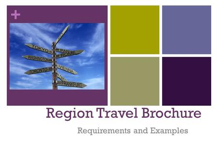 + Region Travel Brochure Requirements and Examples.