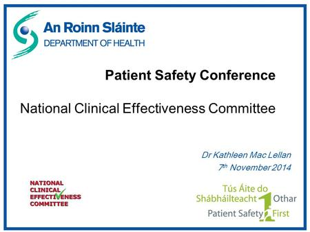 Patient Safety Conference National Clinical Effectiveness Committee