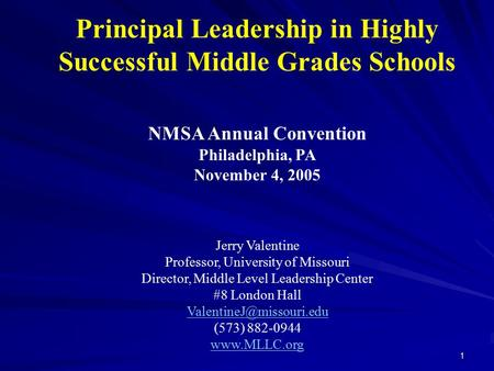 Principal <strong>Leadership</strong> in Highly Successful Middle Grades Schools