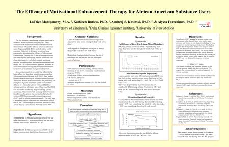 Background: The low retention rates among African Americans in substance abuse treatment (Milligan et al., 2004) combined with the limited number of treatments.