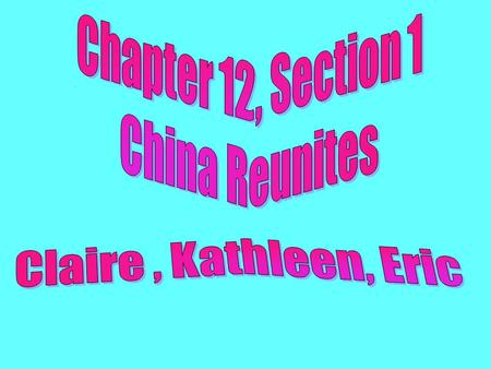 Chapter 12 Section 1 Kathleen The Sui Dynasty ruled from 581 to 618. The first ruler was Wendi. After he died, his son Yang Jian took over the Chinese.