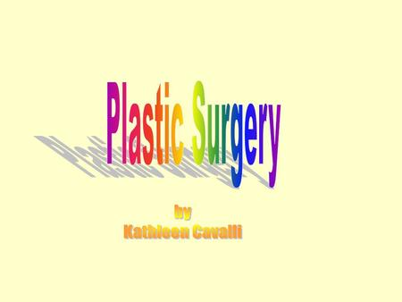 History of Plastic Surgery There is evidence that plastic surgery, in its earliest form, existed as far back as 4,000 years ago Between the late 1800s.