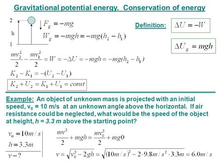 Gravitational potential energy. Conservation of energy