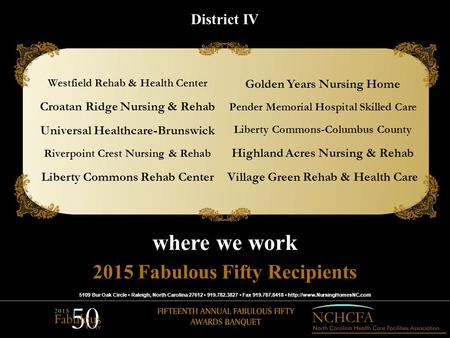 5109 Bur Oak Circle Raleigh, North Carolina 27612 919.782.3827 Fax 919.787.8418  2015 Fabulous Fifty Recipients where we work.