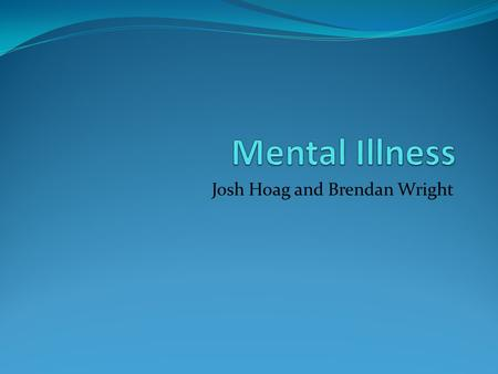 Josh Hoag and Brendan Wright. Definition A psychiatric disorder that causes unusual behavior. Hill, Gerald, and Kathleen Hill. incompetency legal definition.