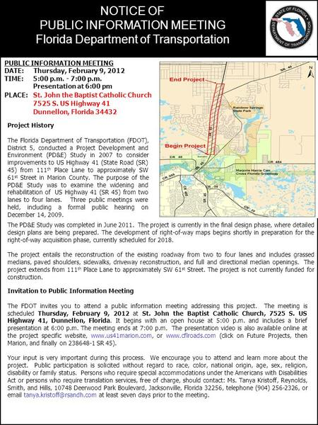 Insert project map NOTICE OF PUBLIC INFORMATION MEETING Florida Department of Transportation Project History The Florida Department of Transportation (FDOT),