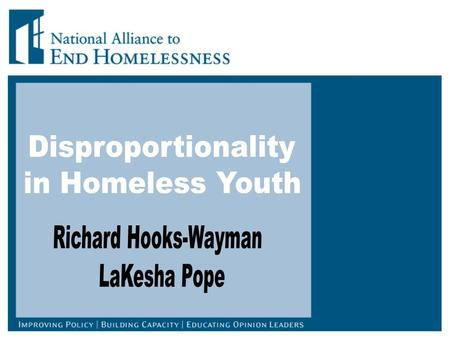 First Annual Homeless Assessment Report on Homeless Adults and Youth (HUD) Disproportionate representation of individuals of color in homelessness compared.