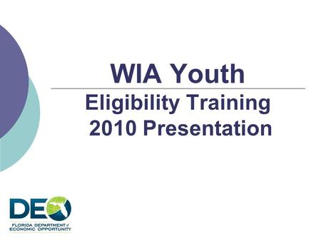 WIA Youth Eligibility Training 2010 Presentation.