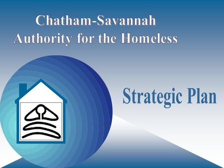 A city free of homeless people To partner with service providers and the community to help assist homeless and near homeless people in reaching self-sufficiency.