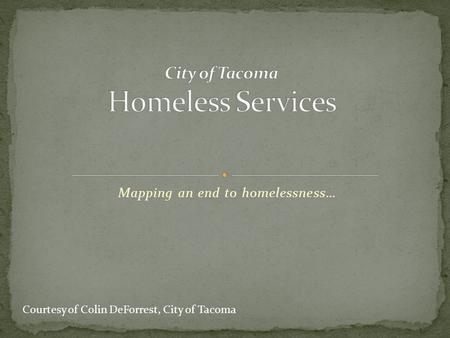 City of Tacoma Homeless Services