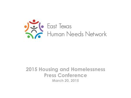 2015 Housing and Homelessness Press Conference March 20, 2015.