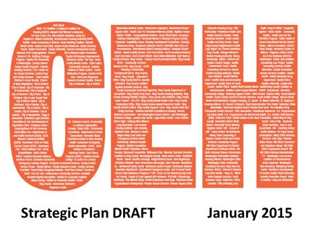 Strategic Plan DRAFT January 2015. The Pivot 2015 is the final year of King County's 10-Year Plan to End Homelessness, A Roof Over Every Bed In 2015,