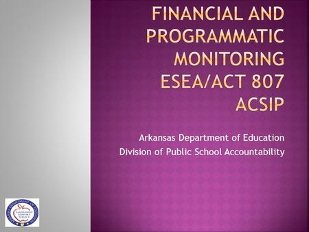 Arkansas Department of Education Division of Public School Accountability.