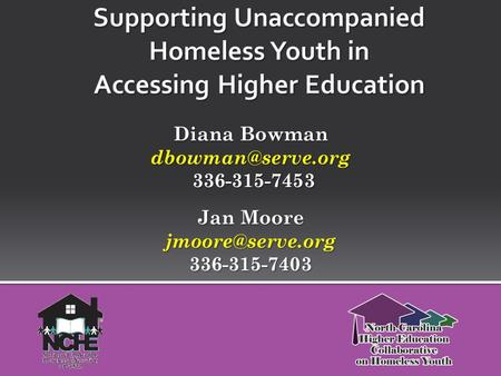 Diana Bowman 336-315-7453 336-315-7453 Jan Moore 336-315-7403.