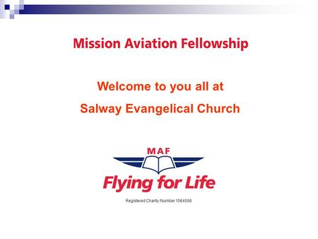 Registered Charity Number 1064598 Welcome to you all at Salway Evangelical Church.
