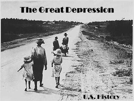 The Great Depression U.S. History.